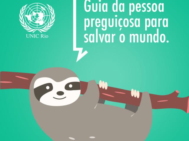 ONU apresenta o Guia do Preguiçoso para salvar o Mundo